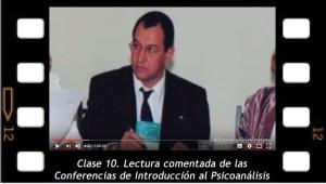Clase 10. Lectura comentada de las Conferencias de Introducción al psicoanálisis