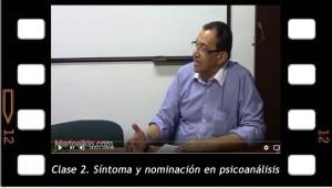 Clase 2. Síntoma y nominación en psicoanálisis. Mario Elkin Ramírez