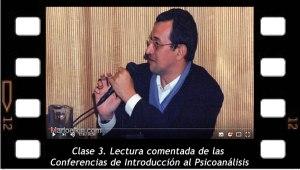 Clase 3. Lectura comentada de las Conferencias de Introducción al Psicoanálisis