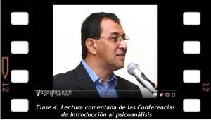 Clase 4. Lectura comentada de las Conferencias de Introducción al Psicoanálisis,