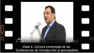 Clase 6. Lectura comentada de las Conferencias de Introducción al psicoanálisis