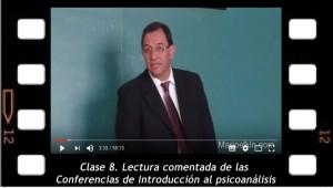 Clase 8. Lectura comentada de las Conferencias de Introducción al psicoanálisis