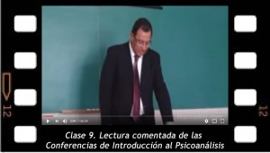 Clase 9. Lectura comentada de las Conferencias de introducción al psicoanálisis