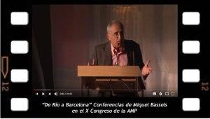 De Río a Barcelona Escolio de Miquel Bassols a la conferencia de Jacques-Alain Miller