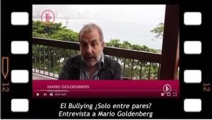 El Bullying ¿Es solo entre pares? Entrevista a Mario Goldenberg