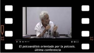 El psicoanálisis orientado por la psicosis, 7-7