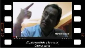 El psicoanálisis y la cuestión social, parte final
