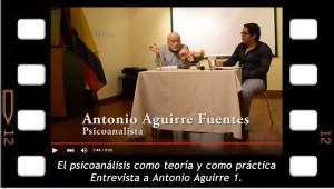 El psiconálisis como teoría y como práctica entrevista abierta a Antonio Aguirre 1.