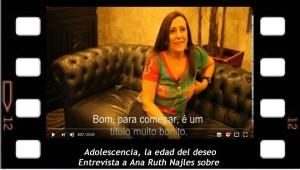 Entrevista a Ana Ruth Najles. Adolescencia la edad del deseo.
