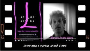 Entrevista a Marcus André Vieira sobre Solos y Solas