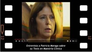 Entrevista a Patricia Moraga sobre su Maestría en Clínica