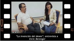La invencion del deseo, entrevista a Enric Berenger