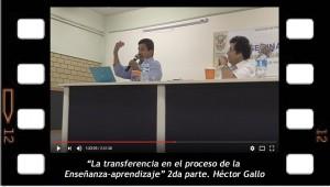 La transferencia en el proceso enseñanza-Aprendizaje, 2. Héctor Gallo
