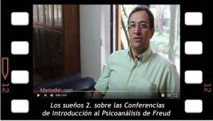 Los sueños 2. Sobre las Conferencias de Introducción al Psicoanálisis de Freud