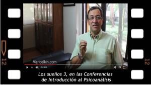 Los sueños 3, invitación a la lectura de las Conferencias de Introducción al Psicoanálisis