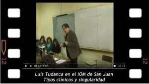Luis Tudanca en el IOM de San Juan. Tipos clínicos y singularidad