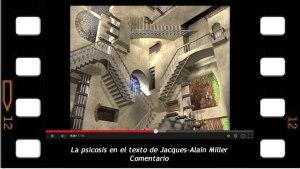 Jacques-Alain Miller, la psicosis en el texto, comentario