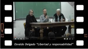Osvaldo Delgado. Libertad y rsponsabilidad