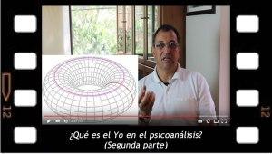 ¿Qué es el yo en psicoanálisis?. 2da parte, por Mario Elkin Ramírez