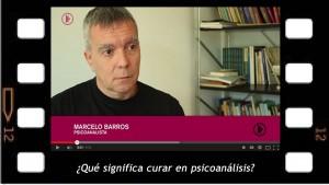Qué significa curar en psicoanálisis, entrevista a Marcelo Barros