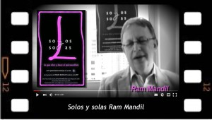 Entrevista a Ram Mandil sobre  solos y solas