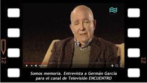 Somos memoria. Entrevista a Germán García