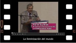 La feminización del mundo. Guy Briole