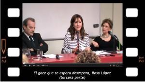 El goce que se espera desespera 3, con rosa López