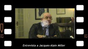 Entrevista a Jacques Alain Miller