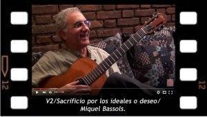 V2. Sacrificio por los ideales o deseo. Miquel Bassols