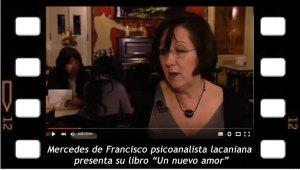 Mercedes de Francisco psicoanalista lacaniana presenta su libro Un nuevo amor