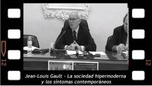 Jean-Louis Gault - La sociedad hipermoderna y los síntomas contemporáneos