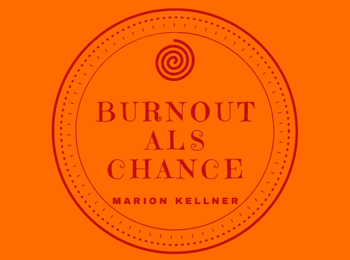 Burnout als Chance