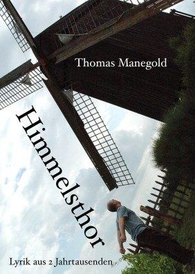 2009: Himmelsthor – Thomas Manegold
