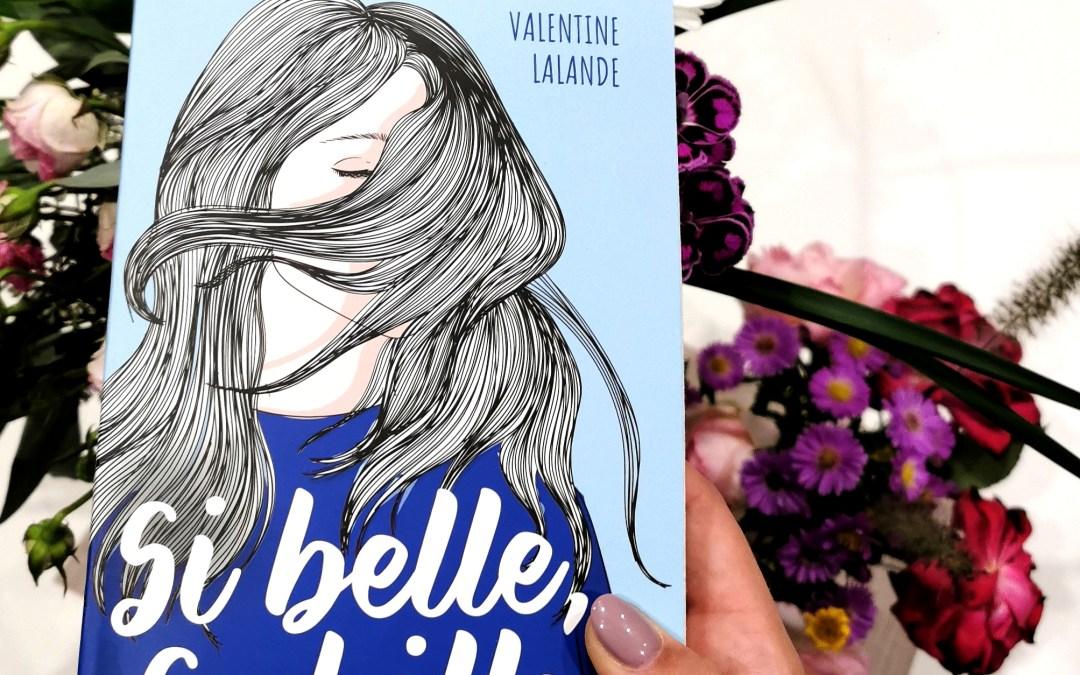 Si belle, Sybille – Valentine Lalande