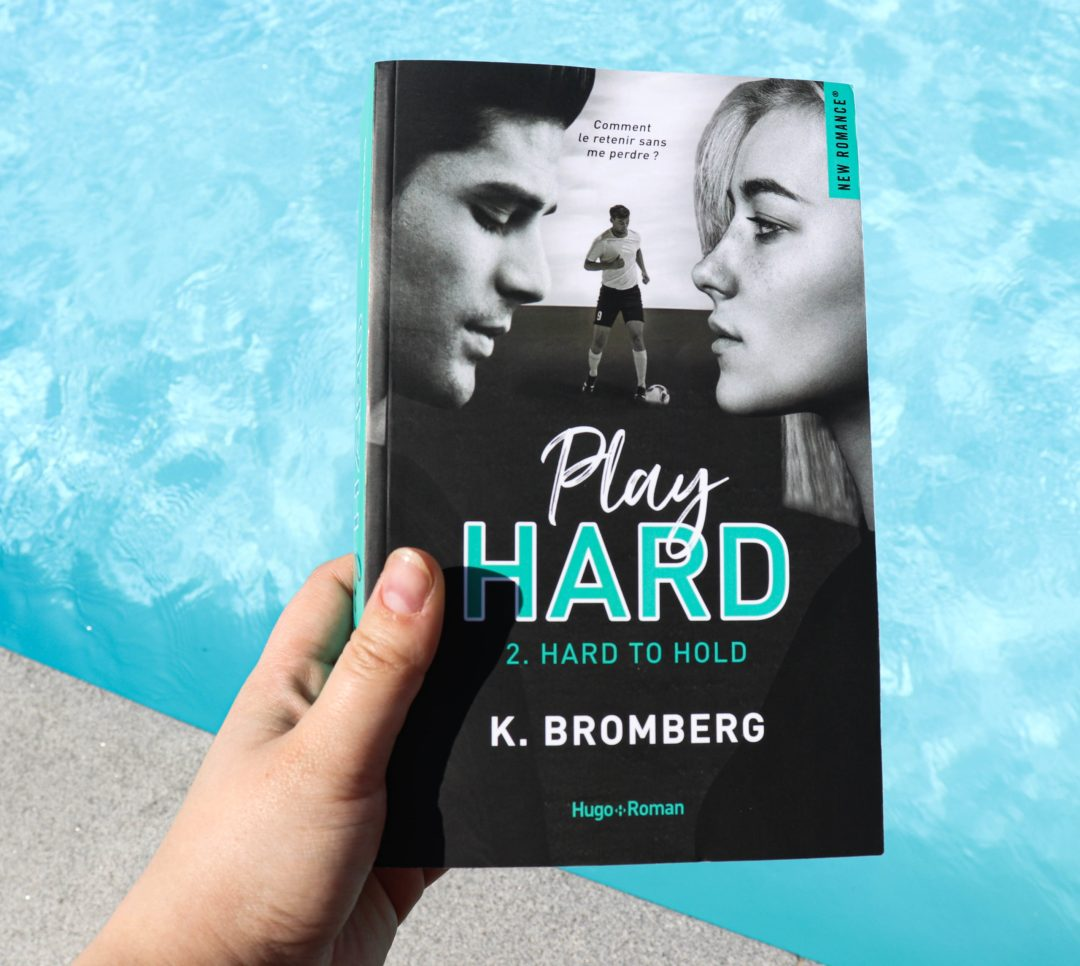 play hard hard to hold tome 2 k bromberg