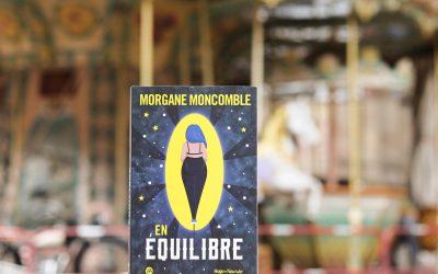 En équilibre – Morgane Moncomble