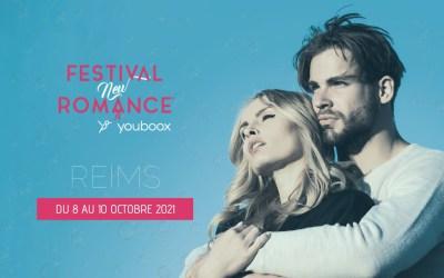 Festival New Romance 2021 : un week-end incroyable
