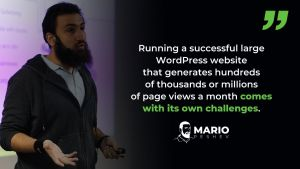 Running a Large WordPress Website