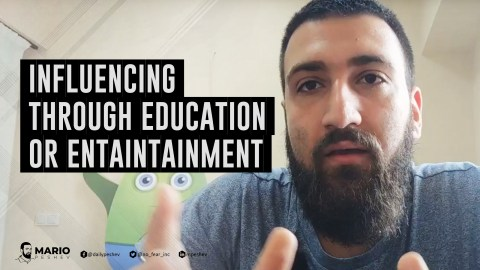 influencing through education or entertainment