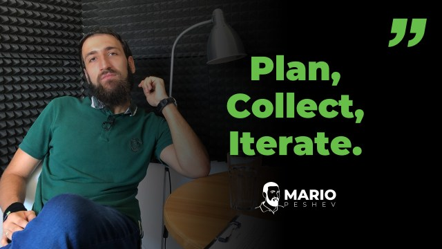 Plan, Collect, Iterate