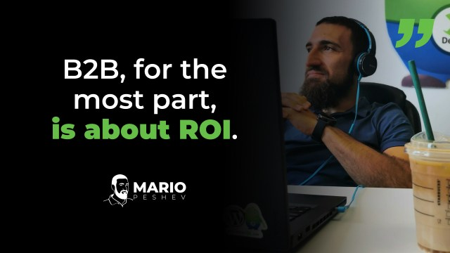 B2B is about ROI