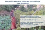 Geographies of migration, gender and agrarian change in the Global South