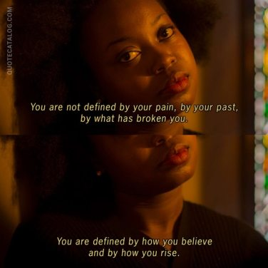 you are not defined by your pain or past