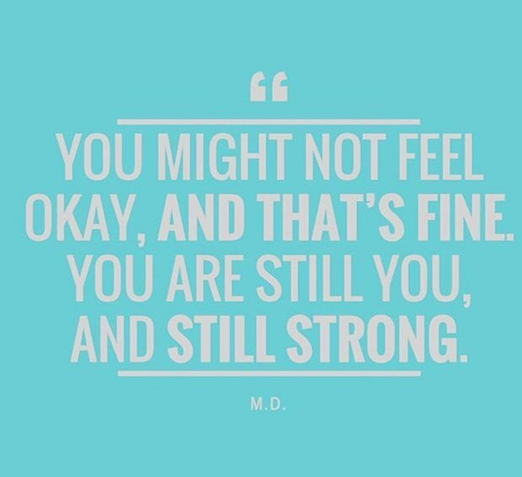 You are still strong