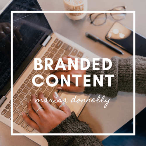 branded content writing by Marisa Donnelly