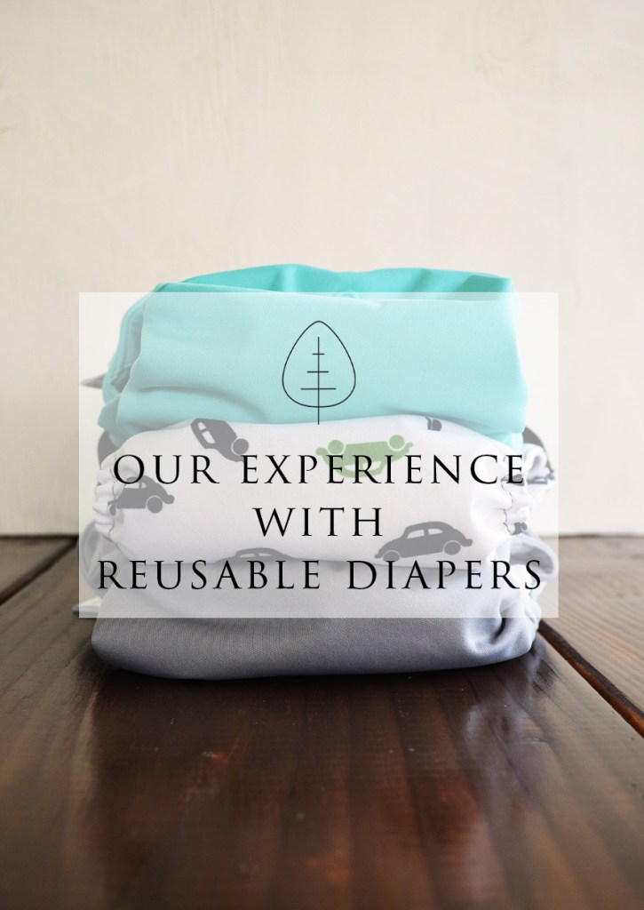 Our Experience with Reusable Diapers