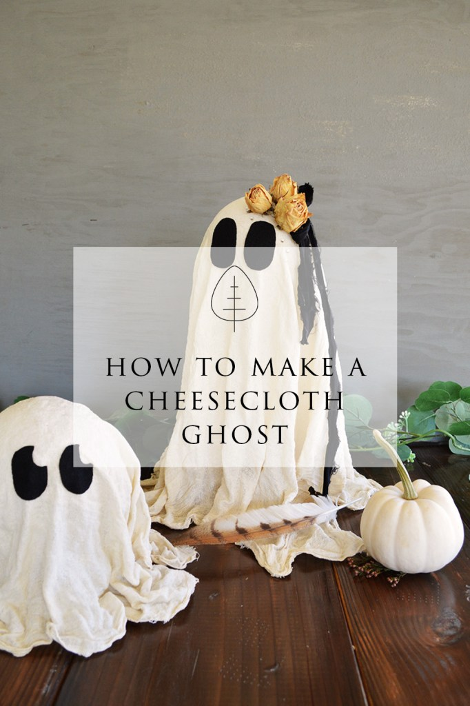 cheesecloth ghost DIY