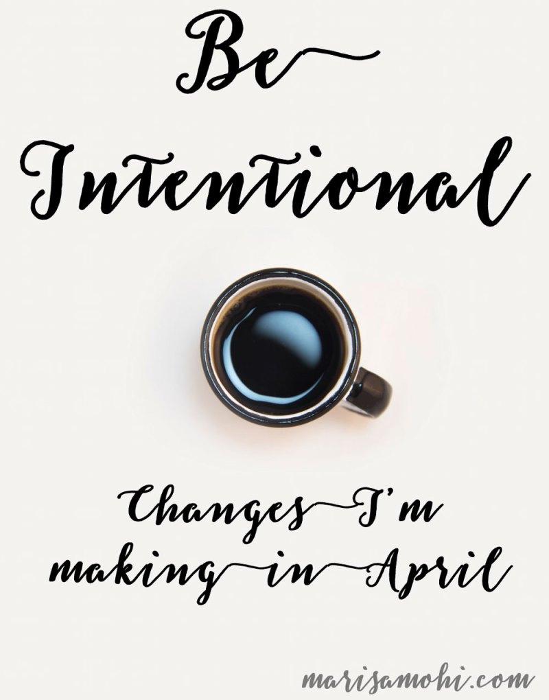 Be Intentional MarisaMohi.com