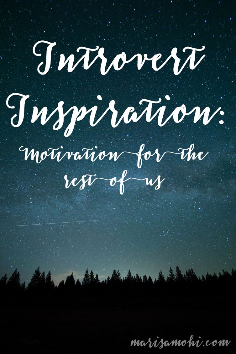 Introvert Inspiration MarisaMohi.com